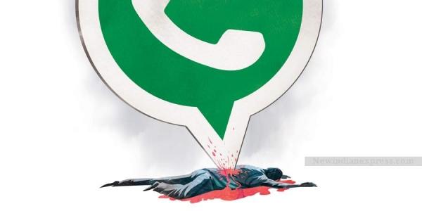 WhatsApp Lynchings- Very Dangerous Practice